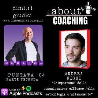 """Andrea Righi """"L'importanza della comunicazione efficace nella metodologia d'allenamento"""" parte 2"""