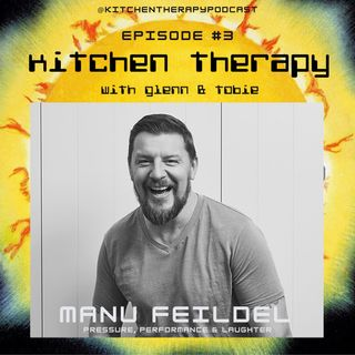 Kitchen Therapy: The Manu Feildel Files