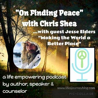 Making The World A Better Place - Jesse Elders