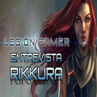 Legión Gamer España - Entrevista Rikkura