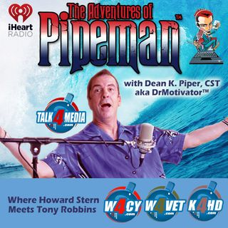 The Adventures Of Pipeman - Guest TruDerm - February 2nd 2016
