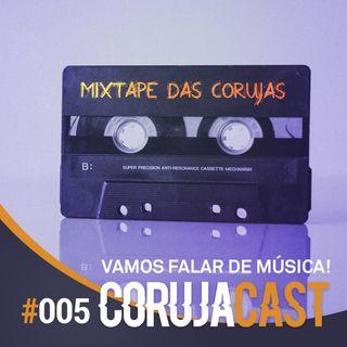 #005 Música – Velhas lembranças de não tão jovens roqueiros