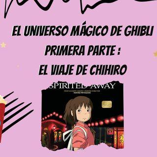 JUEVES EN LA NOCHE- EL VIAJE DE CHIHIRO