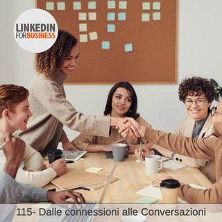 115- Dalle Connessioni Alle Conversazioni