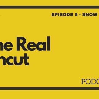 Episode 5 - Snow Day
