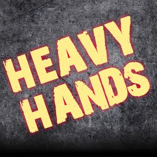 Heavy hands