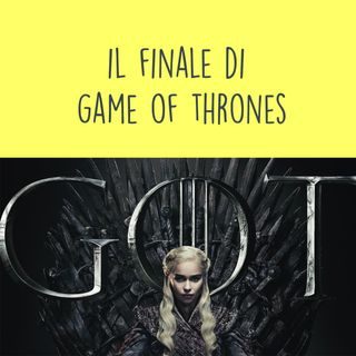 Il finale di Game of Thrones - Episodio 0