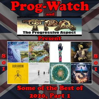 Episode 801 - Prog-Watch & TPA Best of 2020, Pt. 1