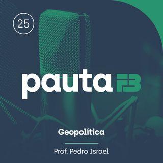 PAUTA FB 025 - [Geopolítica] - Questão Palestina