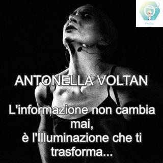 """""""L'informazione non cambia mai, è l'Illuminazione che ti trasforma"""" con Antonella Voltan   🎧🇮🇹"""
