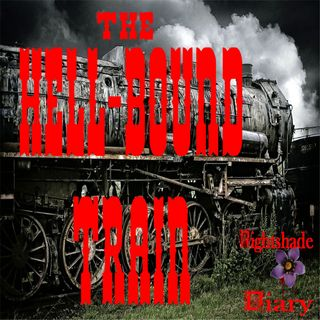 The Hell-Bound Train | A Story of Perdition | Podcast
