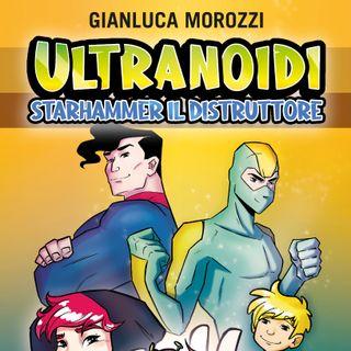 "Gianluca Morozzi ""Ultranoidi"""