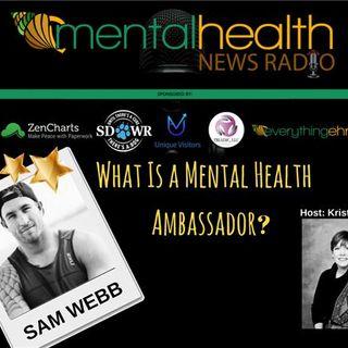 Sam Webb Livin As A Mental Health Ambassador