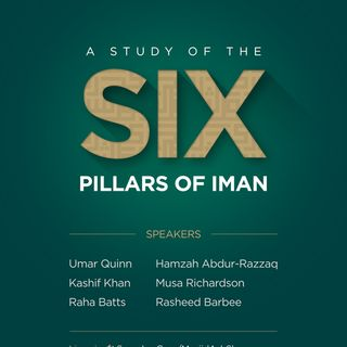 A Study of the Six Pillars of Iman