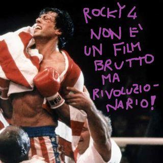 Devo dirti un fatto #11 - Rocky 4 non è un film BRUTTO ma RIVOLUZIONARIO!