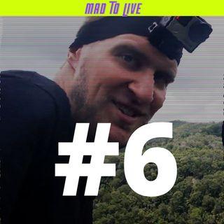 Mad To Live #6 - Stefan Czerniecki