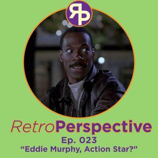 Eddie Murphy, Action Star?