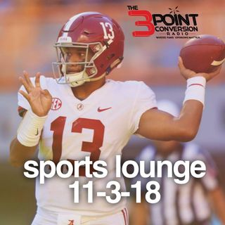 The 3 Point Conversion Sports Lounge- Alabama vs LSU, Is Luke Walton Out(?), NFL Half-Way Season Awards, What's Wrong With Houston