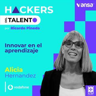 085. Innovar en el aprendizaje- Alicia Hernández (Vodafone)  -  Lado B