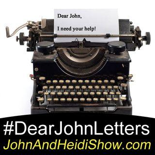 10-11-18-John And Heidi Show-DearJohnLetters