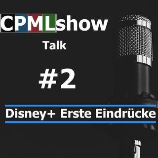 #2 Disney+ erste Eindrücke