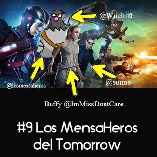 009 Mensaheros del Tomorrow y Spawn con @immissdontcare