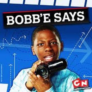 Bobb'e Says Theme Song