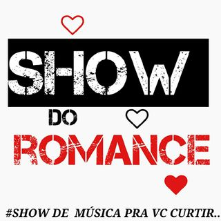 Episódio 1 - #SHOW DO ROMANCE .