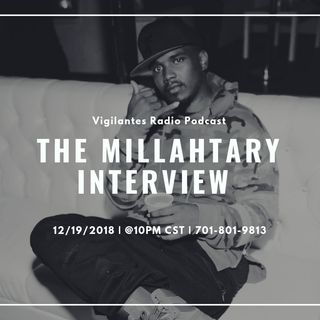 The Millahtary Interview.