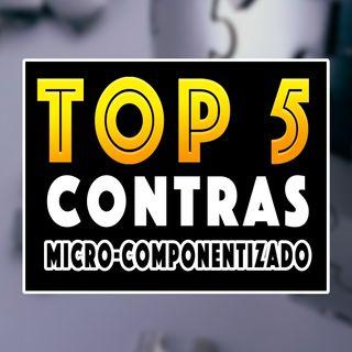 MODELO Arquitetural MICRO-COMPONENTIZADO | TOP 5 Contras  | Arquitetura de Software