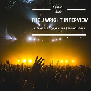 The J Wright Interview.