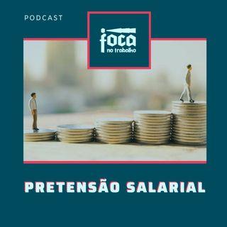 #19 - Pretensão Salarial