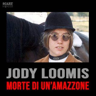 Jody Loomis - Morte di un'amazzone