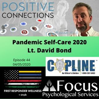 Pandemic Self-Care 2020: Lt. David Bond