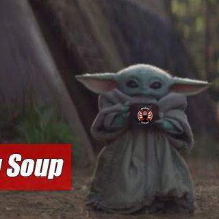 Episode 213 – Baby Yoda Drinking Soup