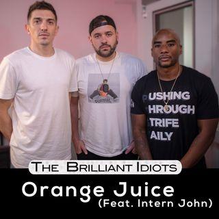 Orange Juice (Feat. Intern John)
