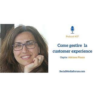 #37 Perché le aziende hanno bisogno di CX Management - intervista ad Adriana Piazza