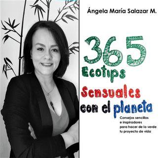 NUESTRO OXÍGENO 365 Ecotips sensuales - Angela María Salazar Mancipe