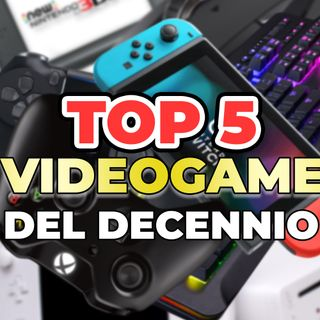 Top 5 Videogiochi 2009/2019 [Calendario dell'avvento