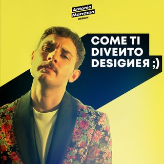 Voglio diventare designer!