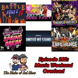 B&S Episode 262: Mania Weekend Overload (Special Guest: Rich Fann)
