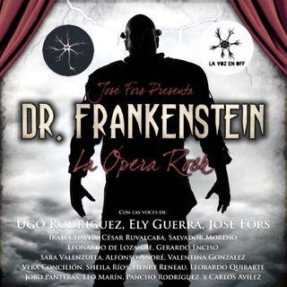 """Especial: Dr. Frankenstein. """"La Ópera Rock"""""""