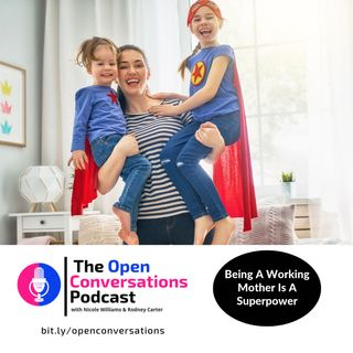 Being A Working Mother Is A Superpower