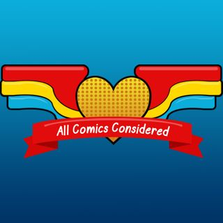 All New All Different All Comics Considered: Episode 8 -- The Few with Author Sean Lewis