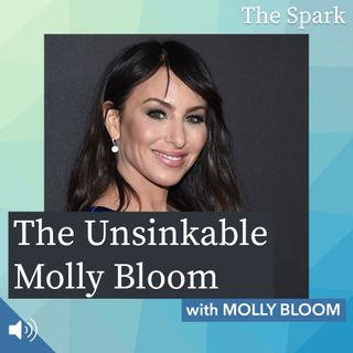 The Spark 019: The Unsinkable Molly Bloom