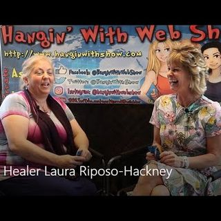 Get the Issues Out of Your Tissues! Healing Arts of Laura Riposo-Hackney on the Hangin With Web Show