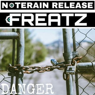 Freatz - Danger