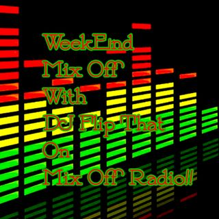 WeekEnd Mix Off 6/19/20 (Live DJ Mix)