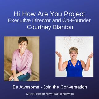 Hi, How Are You - with co-founder Courtney Blanton