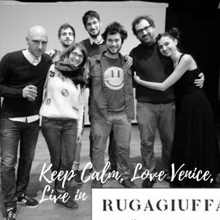 Keep Calm, Love Venice, Live in Rugagiuffa